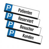 Parkplatz Reservierungsschilder